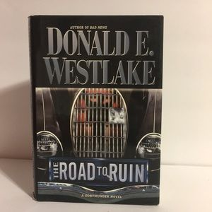 The Road To Run By Donald E. Westlake